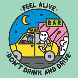 Feel Alive - Don't Drink and Drive